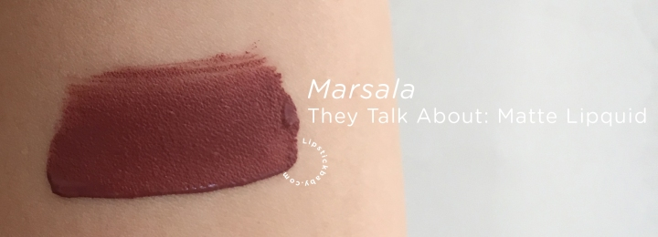 Marsala They Talk About liquid lipstick swatch copy